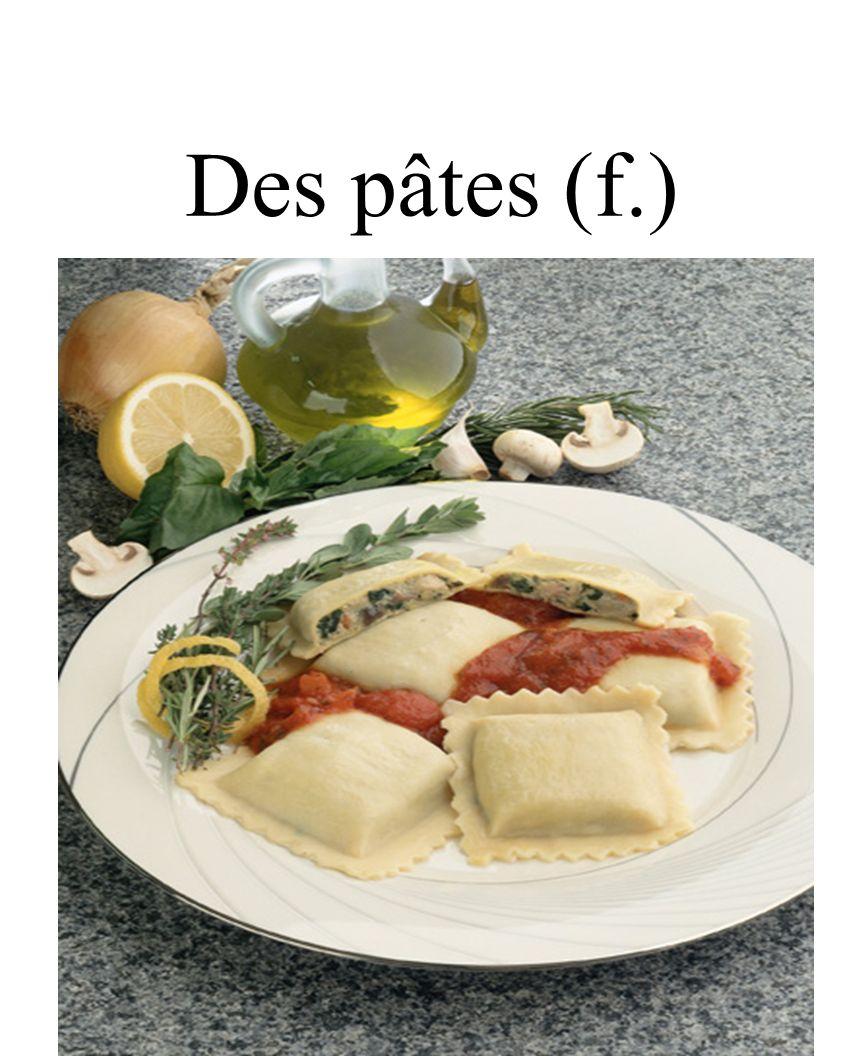 45 Des pâtes (f.)