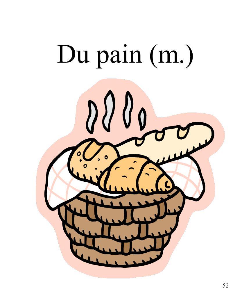 52 Du pain (m.)