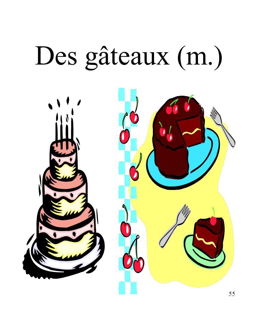 55 Des gâteaux (m.)