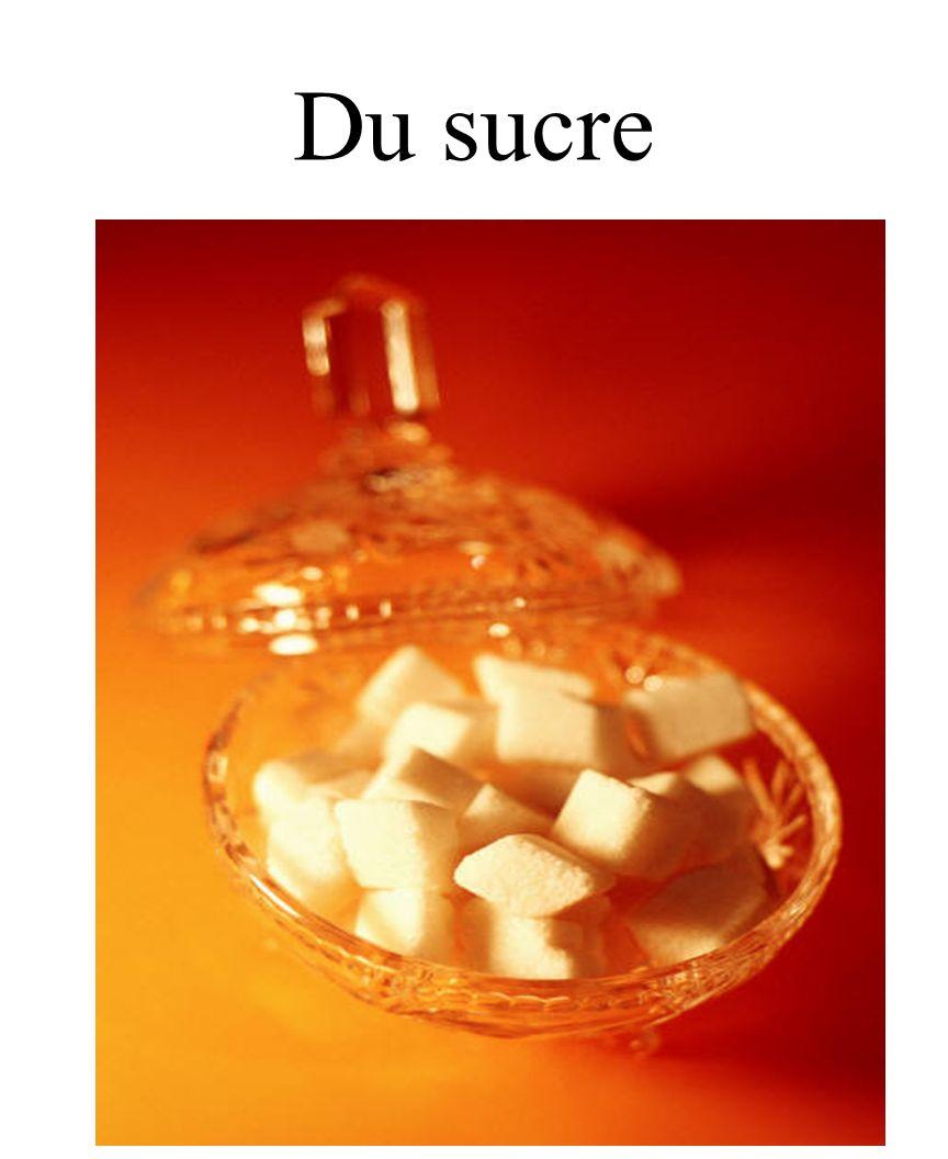 60 Du sucre
