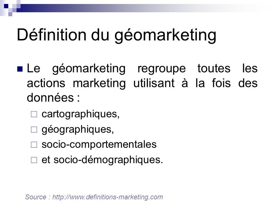 Définition du géomarketing Le géomarketing regroupe toutes les actions marketing utilisant à la fois des données : cartographiques, géographiques, socio-comportementales et socio-démographiques.