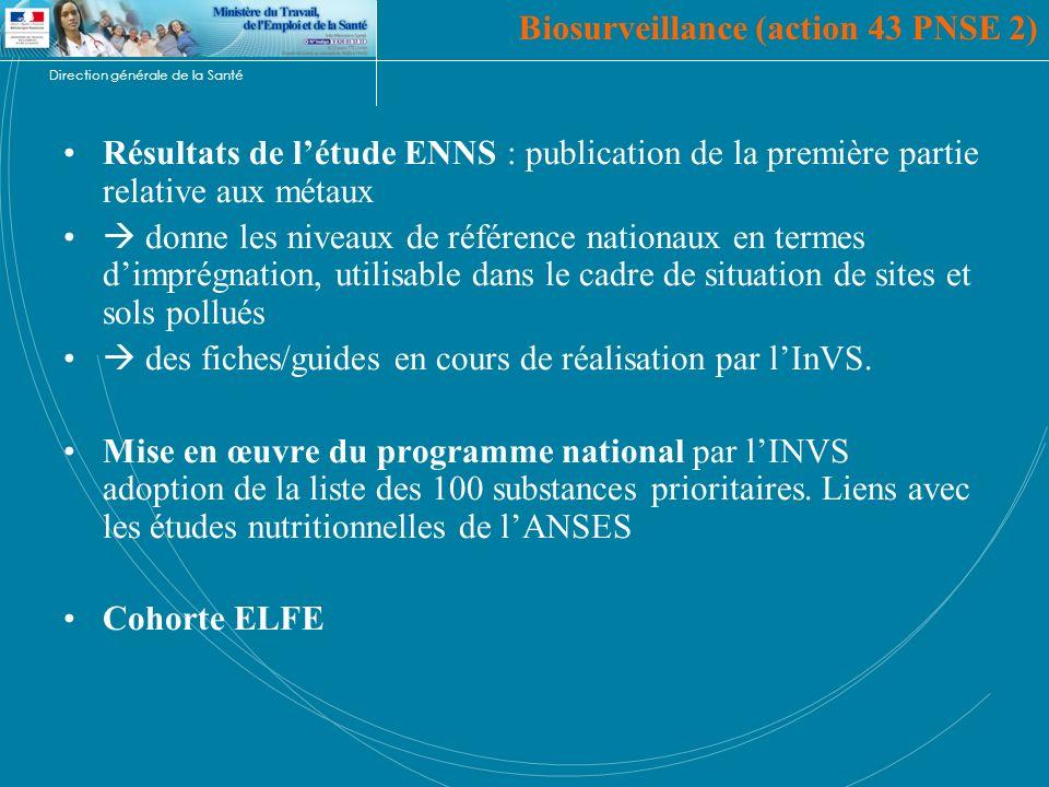 Direction générale de la Santé Résultats de létude ENNS : publication de la première partie relative aux métaux donne les niveaux de référence nationa