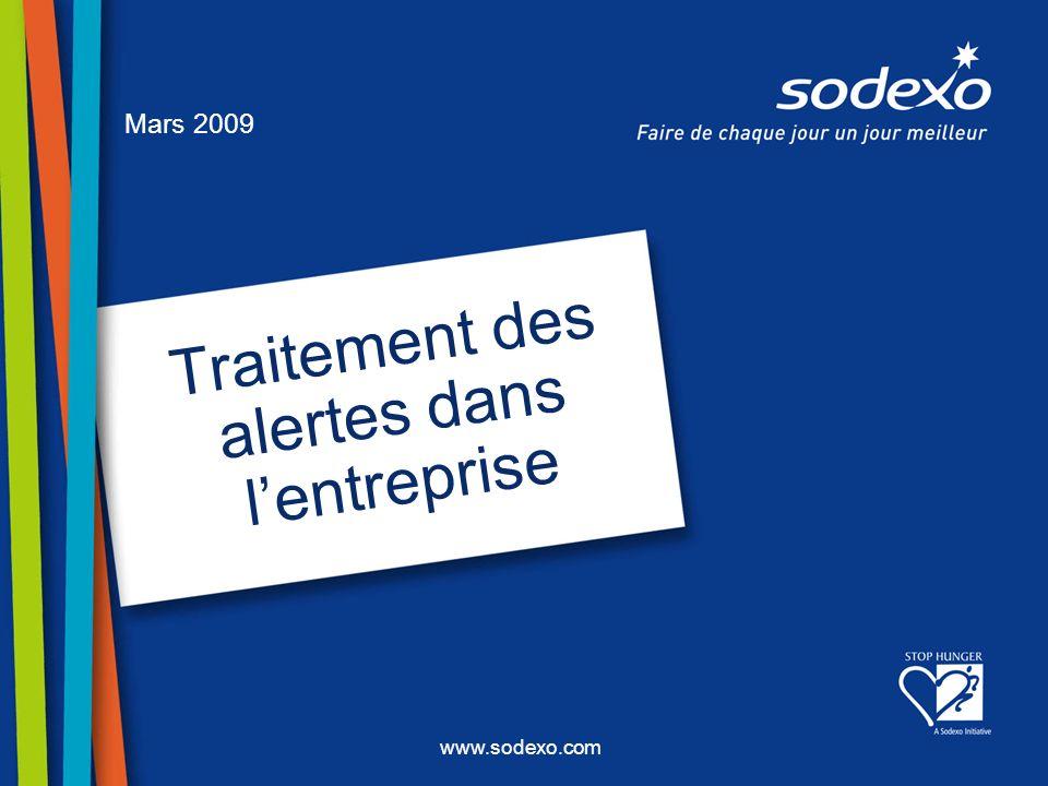 www.sodexo.com Traitement des alertes dans lentreprise Mars 2009