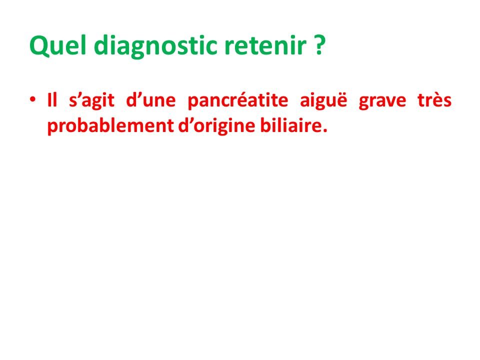 Quel diagnostic retenir .