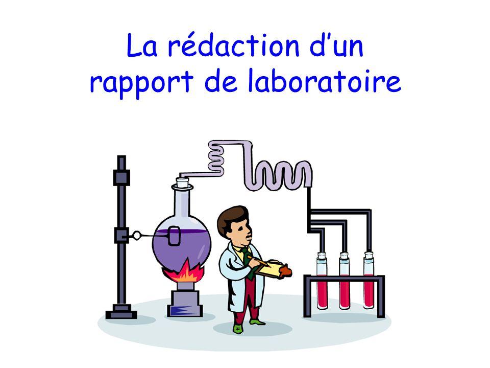 La rédaction dun rapport de laboratoire