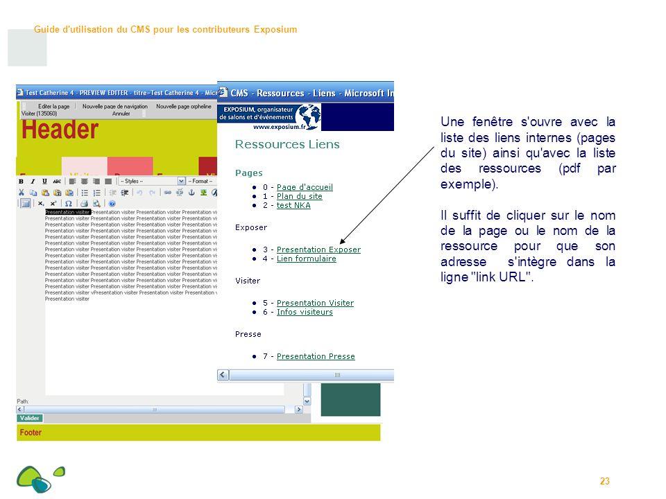 Guide d utilisation du CMS pour les contributeurs Exposium 23 Une fenêtre s ouvre avec la liste des liens internes (pages du site) ainsi qu avec la liste des ressources (pdf par exemple).