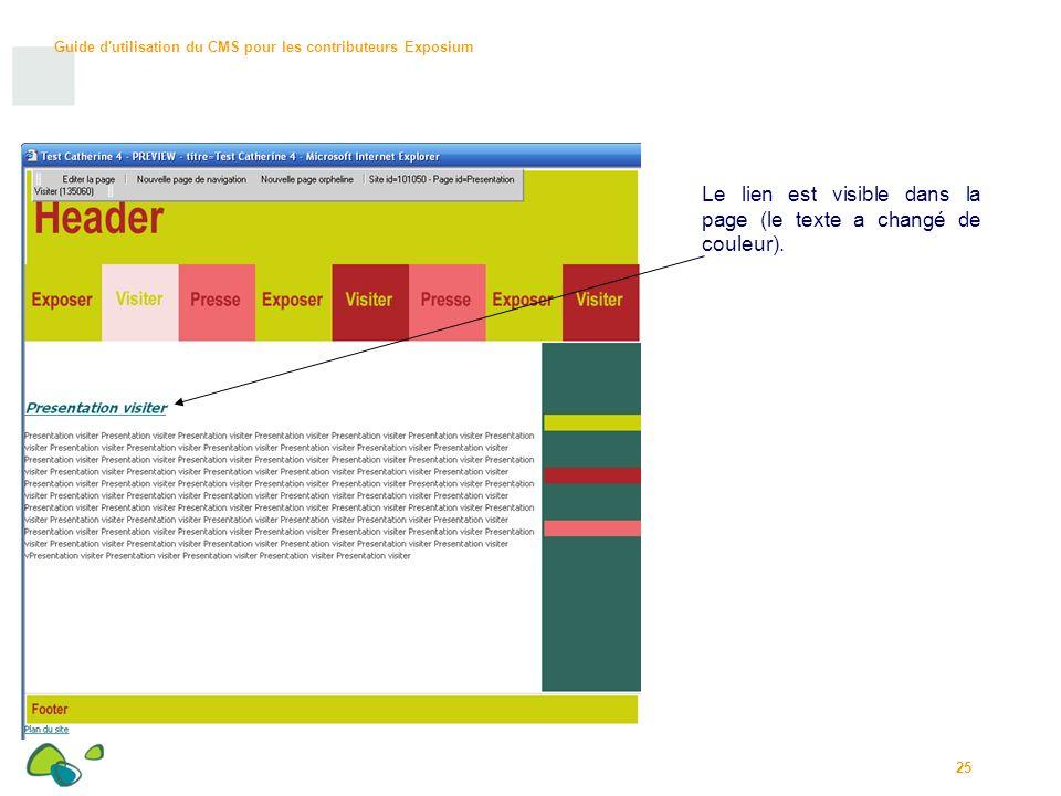 Guide d utilisation du CMS pour les contributeurs Exposium 25 Le lien est visible dans la page (le texte a changé de couleur).