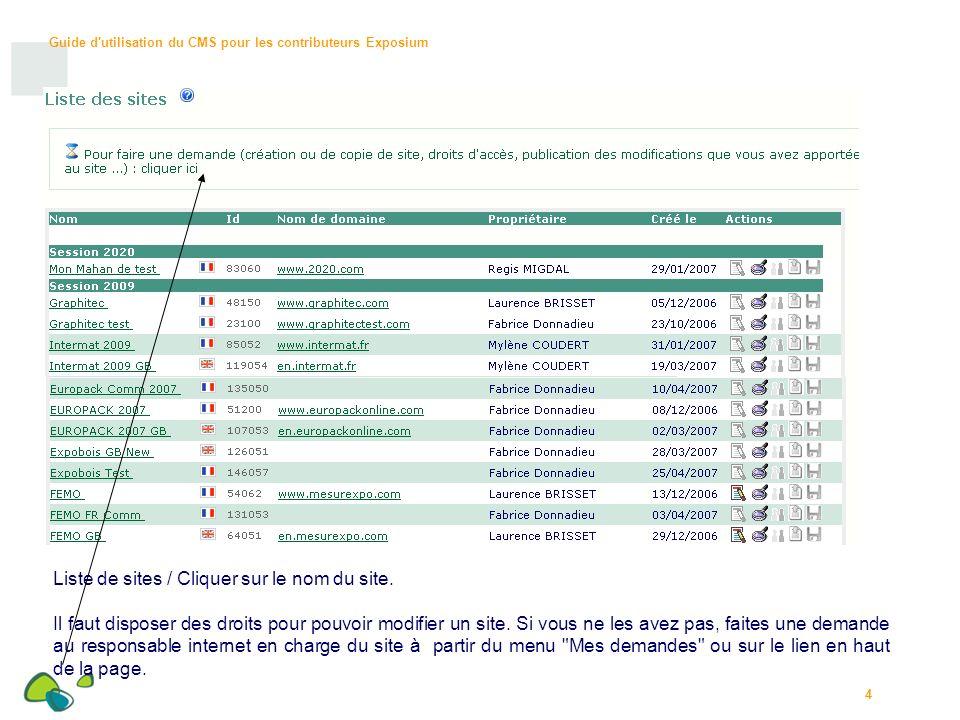 Guide d utilisation du CMS pour les contributeurs Exposium 35 Page d accueil : Zone d information centrale avec : - possibilité de faire une nouvelle demande, - récapitulatif des demandes.