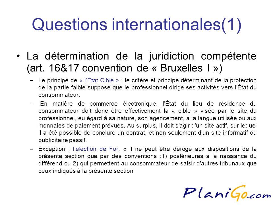 Questions internationales(1) La détermination de la juridiction compétente (art.