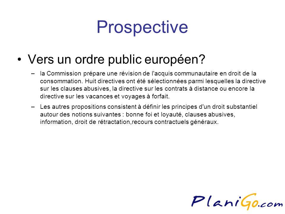 Prospective Vers un ordre public européen.