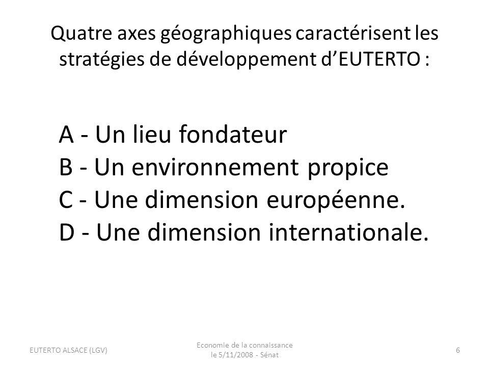 D – Prospective sociétale et économique EUTERTO participera au développement sociétal par une réflexion prospective.