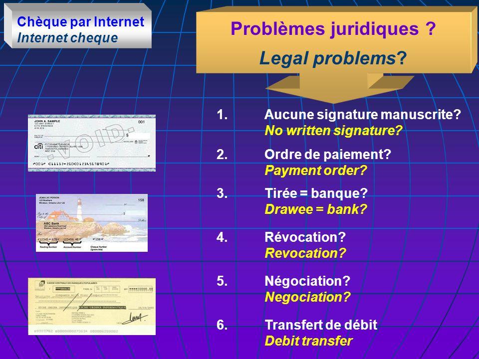 Chèque par Internet Internet cheque Problèmes juridiques .