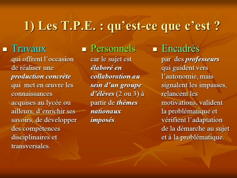 1) Les T.P.E.: quest-ce que cest .