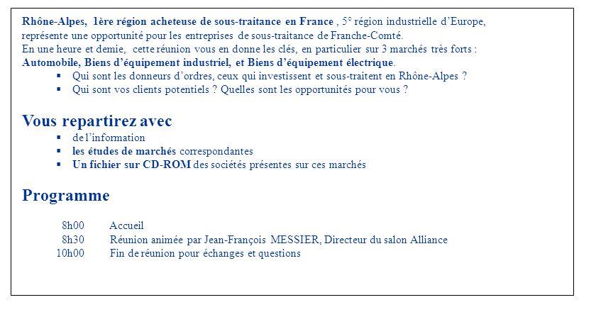 Rhône-Alpes, 1ère région acheteuse de sous-traitance en France, 5° région industrielle dEurope, représente une opportunité pour les entreprises de sou