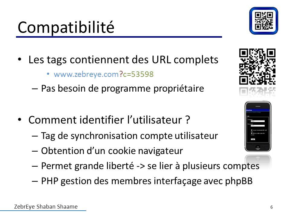 ZebrEye Shaban Shaame Compatibilité Les tags contiennent des URL complets www.zebreye.com?c=53598 – Pas besoin de programme propriétaire Comment ident