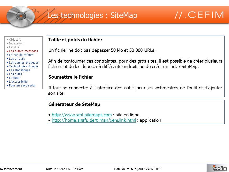 RéférencementAuteur : Jean-Lou Le Bars Date de mise à jour : 24/12/2013 Taille et poids du fichier Un fichier ne doit pas dépasser 50 Mo et 50 000 URL