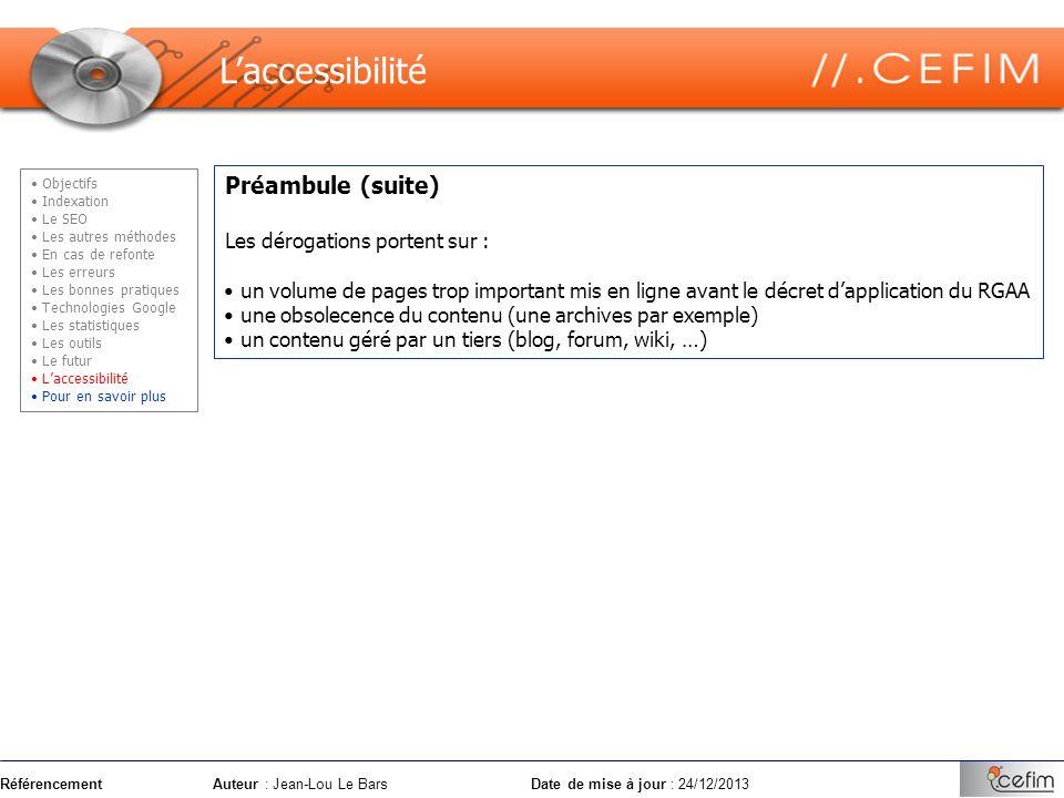 RéférencementAuteur : Jean-Lou Le Bars Date de mise à jour : 24/12/2013 Préambule (suite) Les dérogations portent sur : un volume de pages trop import