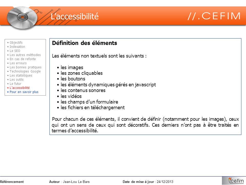 RéférencementAuteur : Jean-Lou Le Bars Date de mise à jour : 24/12/2013 Définition des éléments Les éléments non textuels sont les suivants : les imag