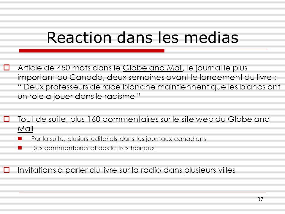 Reaction dans les medias Article de 450 mots dans le Globe and Mail, le journal le plus important au Canada, deux semaines avant le lancement du livre