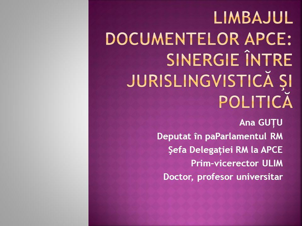 Ana GUŢU Deputat în paParlamentul RM Şefa Delegaţiei RM la APCE Prim-vicerector ULIM Doctor, profesor universitar