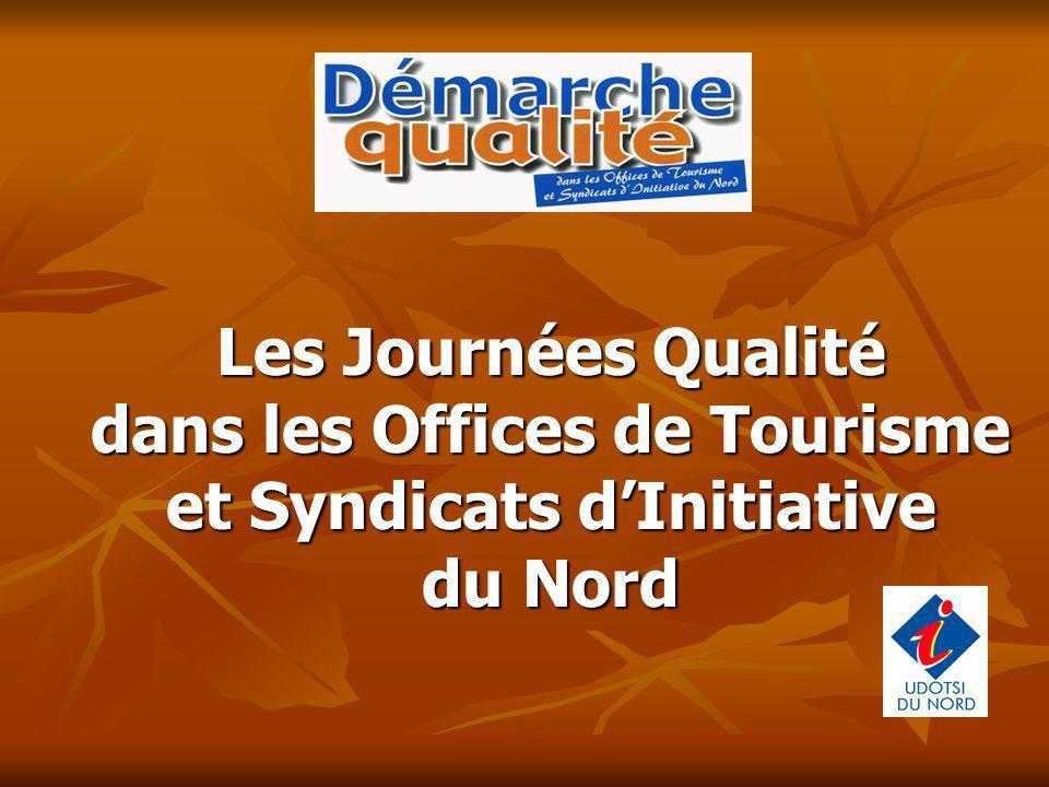Les Journées Qualité dans les Offices de Tourisme et Syndicats dInitiative du Nord