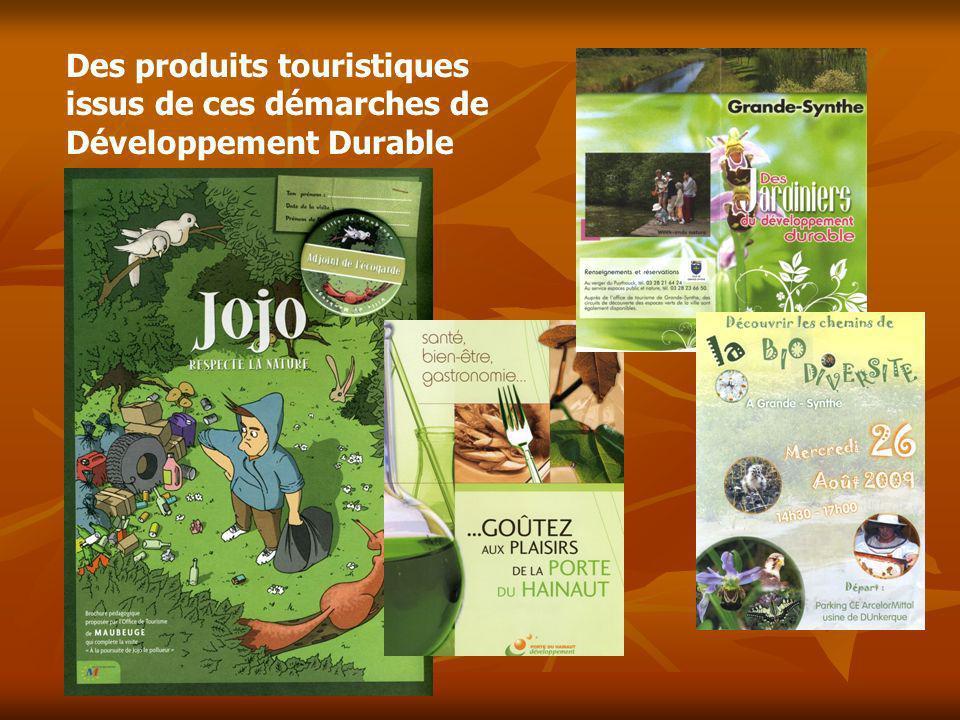 Des produits touristiques issus de ces démarches de Développement Durable