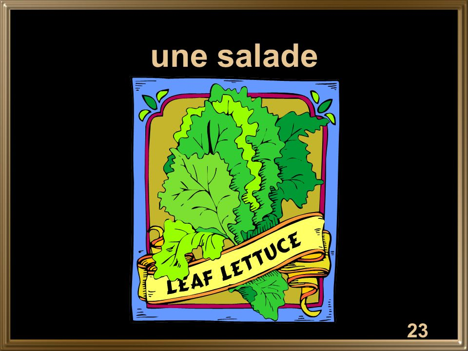 23 une salade