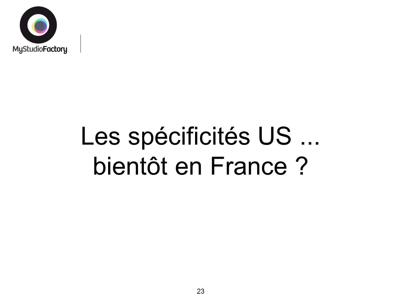 Les spécificités US... bientôt en France 23