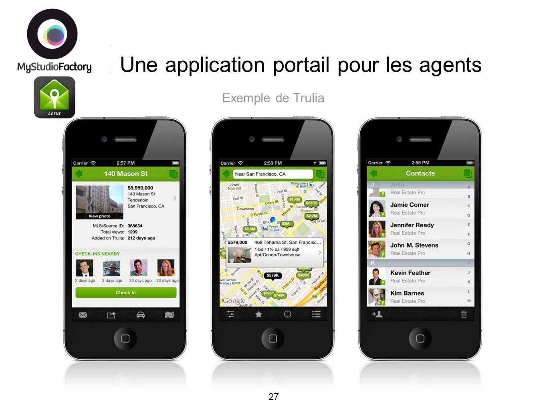 Une application portail pour les agents 27 Exemple de Trulia