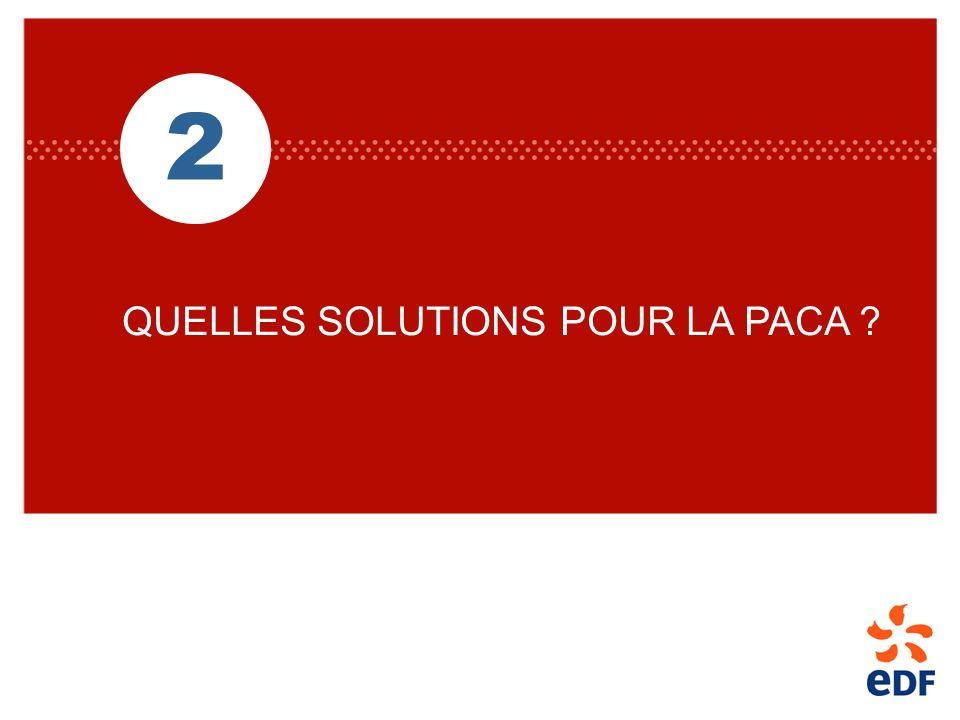 2 QUELLES SOLUTIONS POUR LA PACA ?
