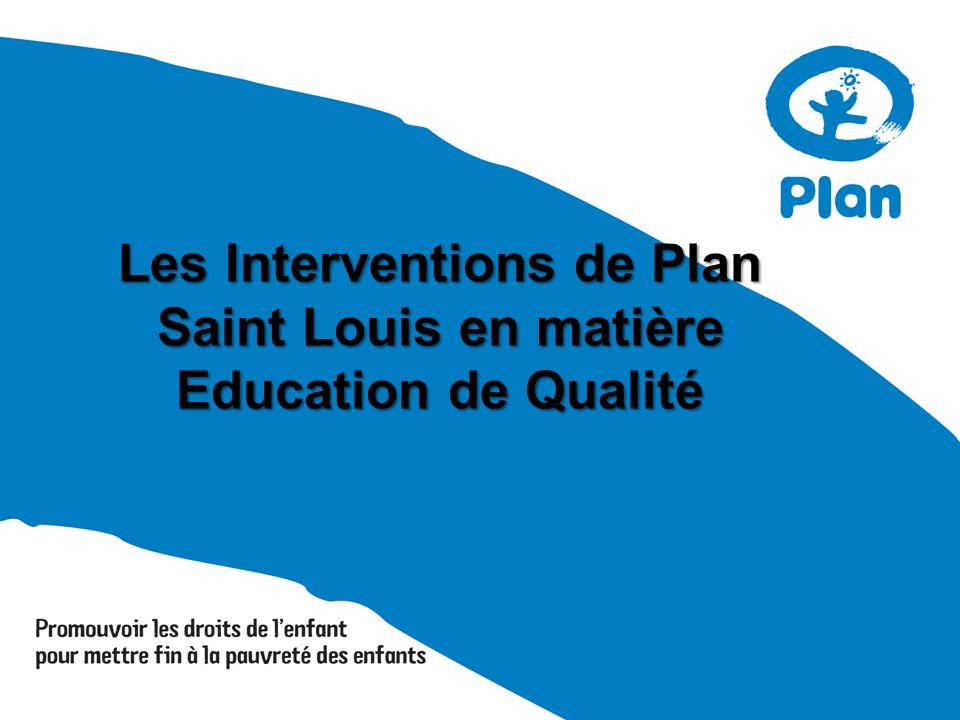 Les Interventions de Plan Saint Louis en matière Education de Qualité