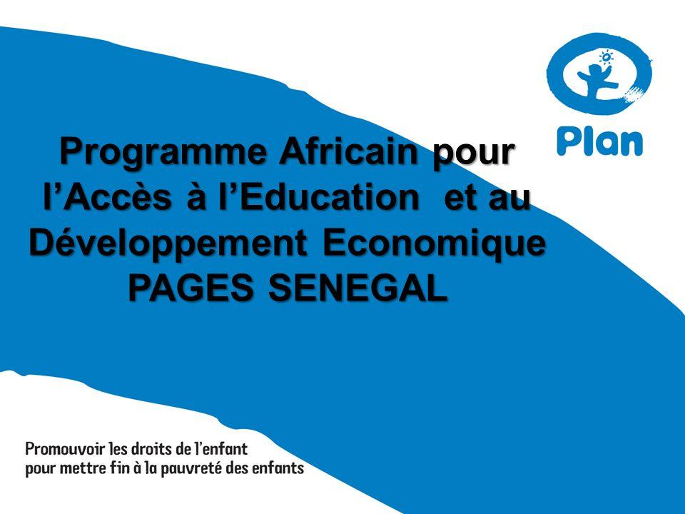 Programme Africain pour lAccès à lEducation et au Développement Economique PAGES SENEGAL