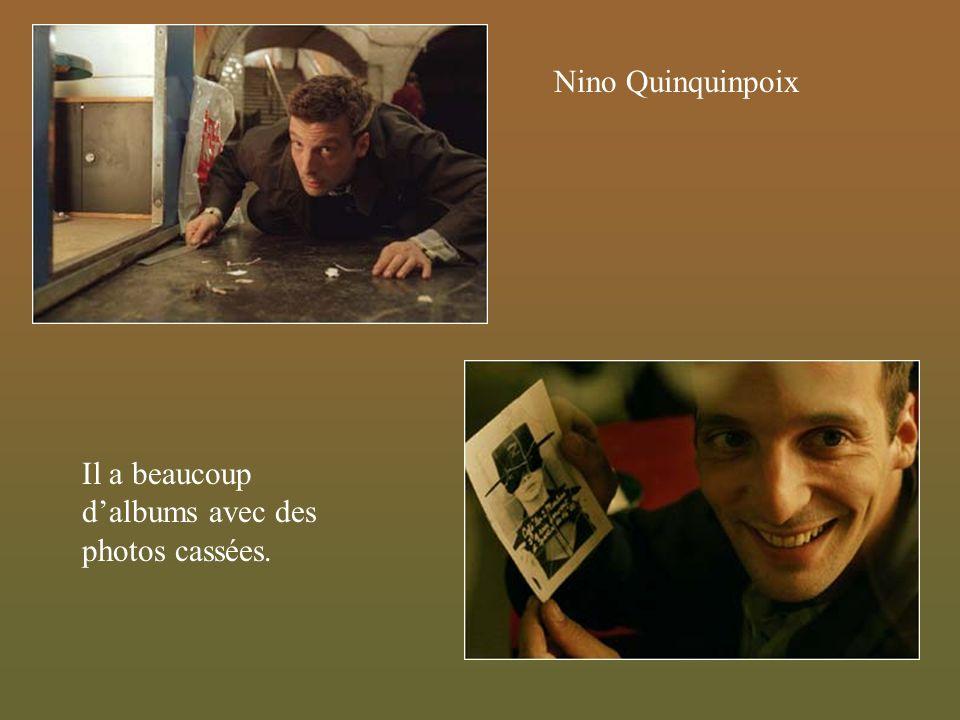 Nino Quinquinpoix Il a beaucoup dalbums avec des photos cassées.