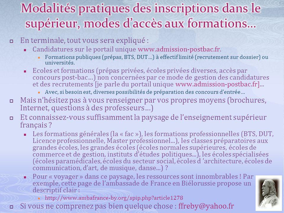 En terminale, tout vous sera expliqué : Candidatures sur le portail unique www.admission-postbac.fr. Formations publiques (prépas, BTS, DUT…) à effect