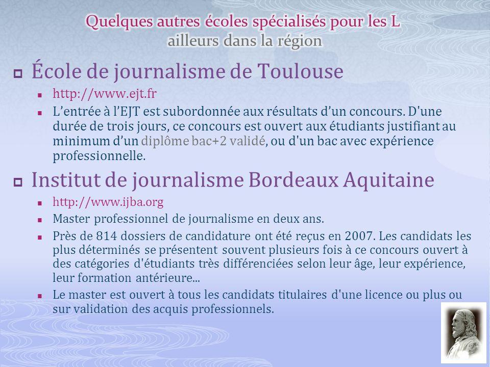 École de journalisme de Toulouse http://www.ejt.fr Lentrée à lEJT est subordonnée aux résultats dun concours. D'une durée de trois jours, ce concours