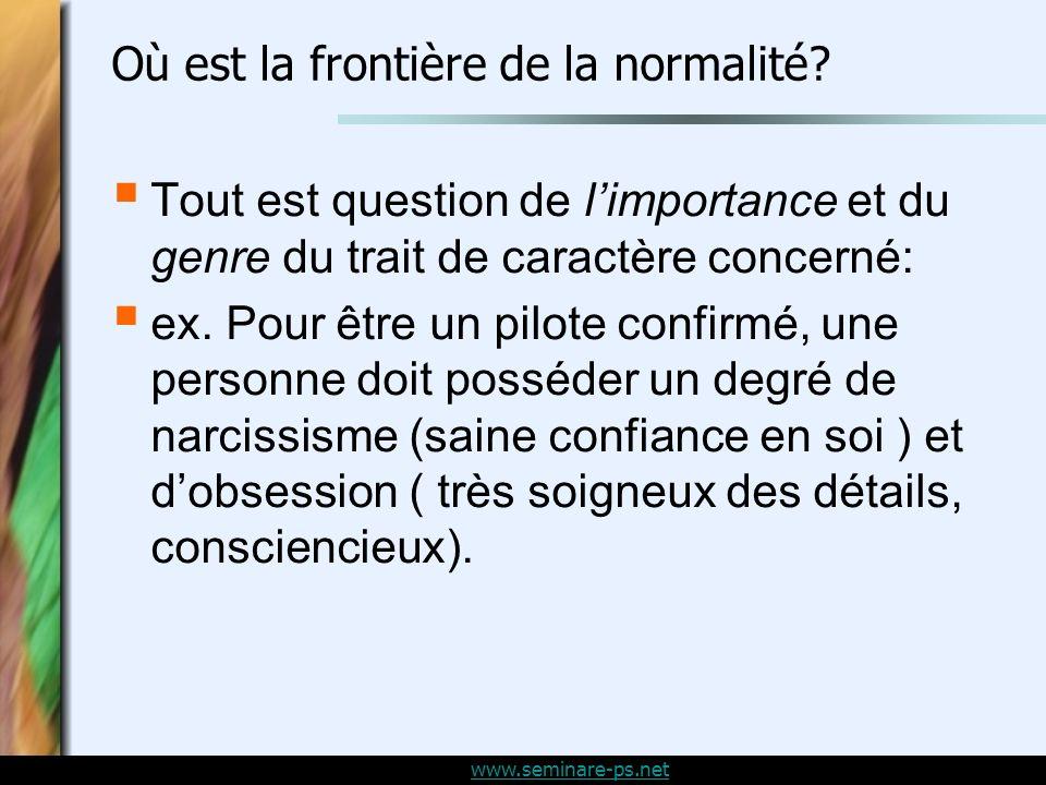 www.seminare-ps.net Où est la frontière de la normalité.