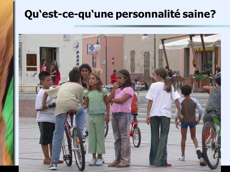 www.seminare-ps.net Quest-ce-quune personnalité saine?