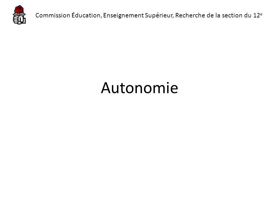 Autonomie Commission Éducation, Enseignement Supérieur, Recherche de la section du 12 e