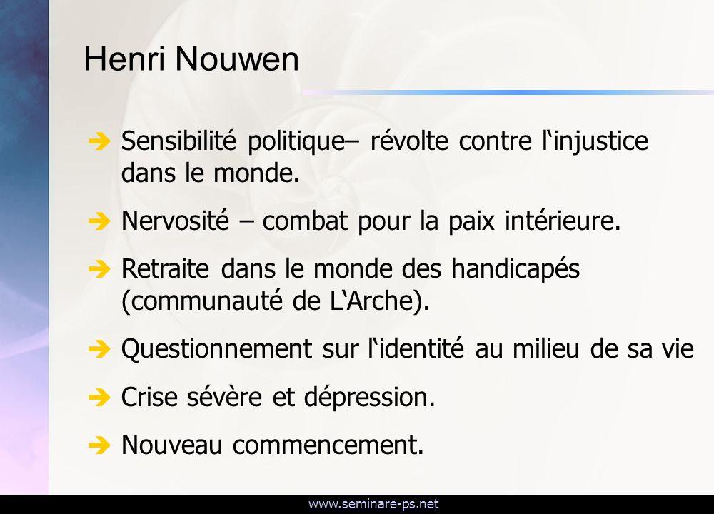 www.seminare-ps.net Sensibilité politique– révolte contre linjustice dans le monde. Nervosité – combat pour la paix intérieure. Retraite dans le monde