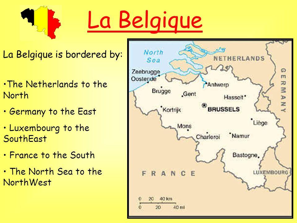 La Belgique La Belgique La Belgique est située en Europe de Louest.