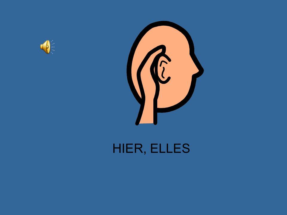 HIER, VOUS