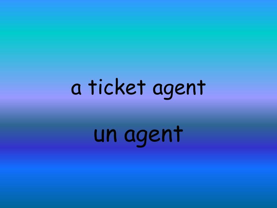 a ticket agent un agent