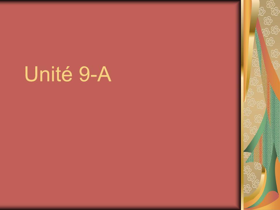 Unité 9-A