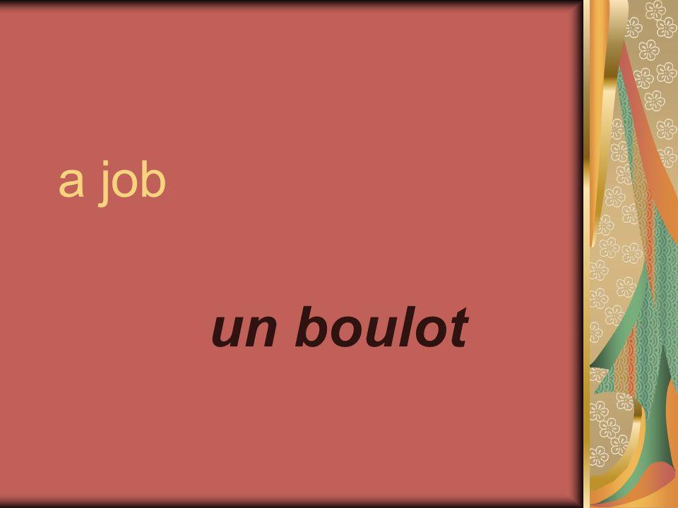 a job un boulot