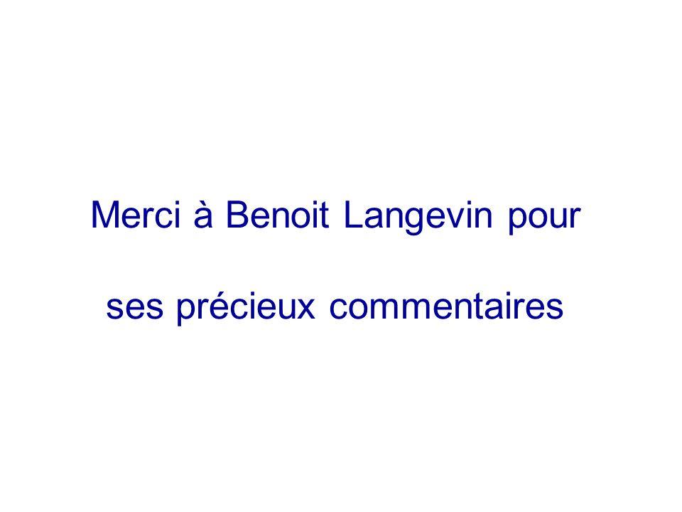 Merci à Benoit Langevin pour ses précieux commentaires