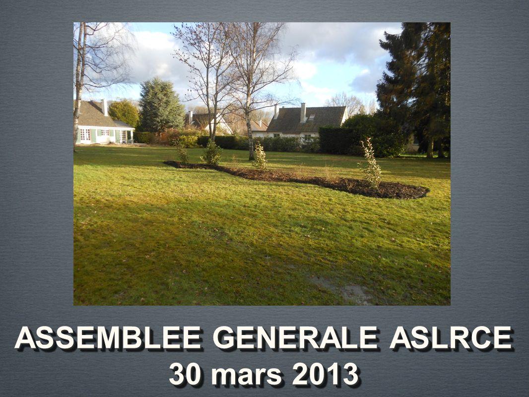ASSEMBLEE GENERALE ASLRCE 30 mars 2013