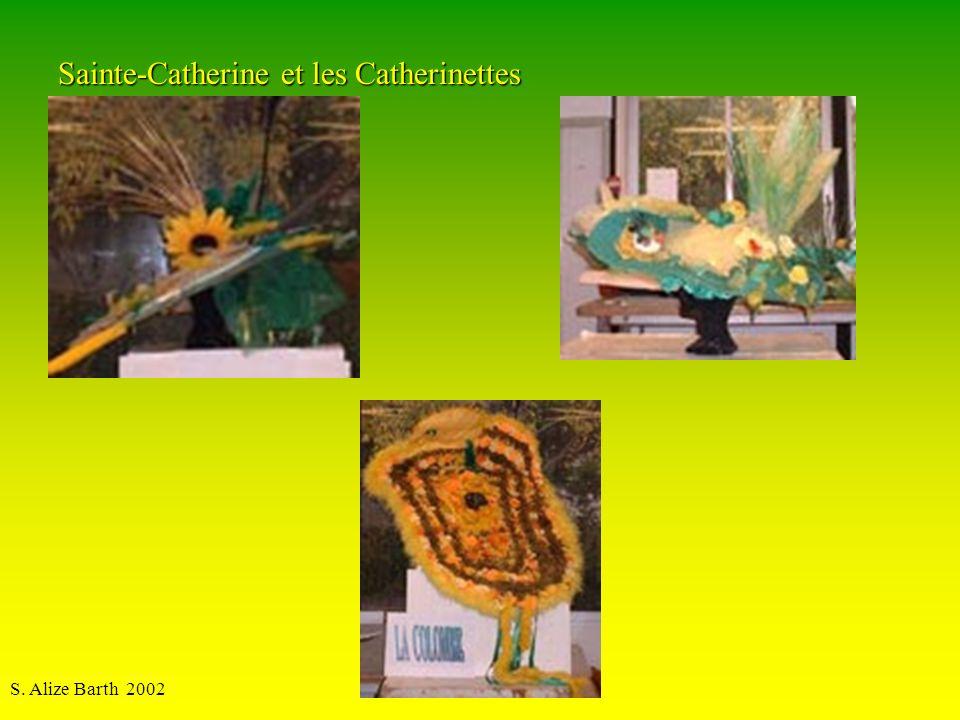 S. Alize Barth 2002 Sainte-Catherine et les Catherinettes