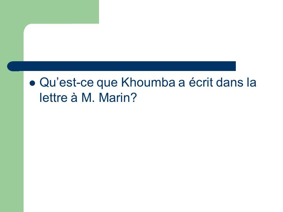 Quest-ce que Khoumba a écrit dans la lettre à M. Marin