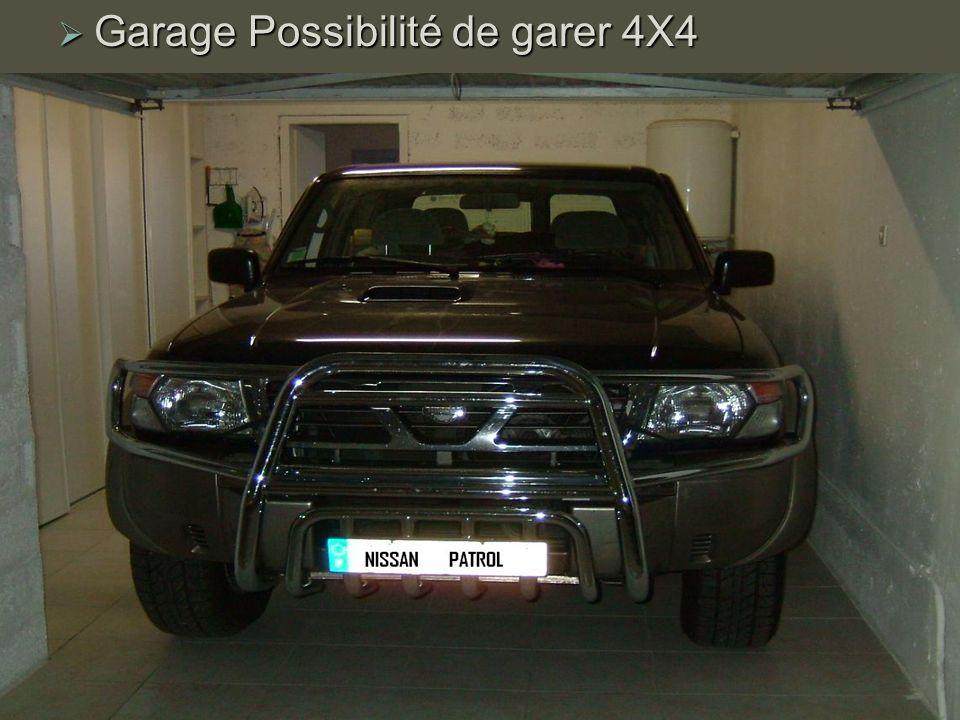 Garage Possibilité de garer 4X4 Garage Possibilité de garer 4X4