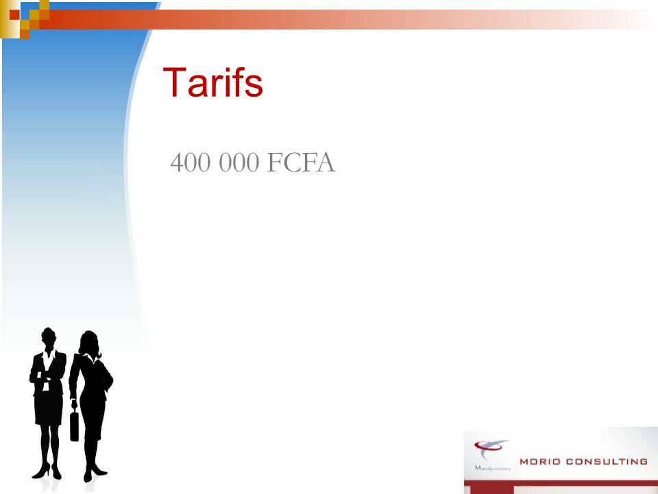 Tarifs 400 000 FCFA